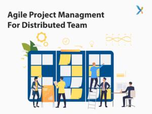 Managing Distributed Agile Teams