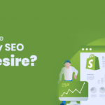 How To Use Shopify SEO To Desire?